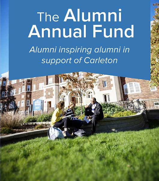 The Alumni Annual Fund: Alumni Inspiring Alumni in Support of Carleton