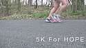 A placard image for media work 5K for Hope, 5/11/13