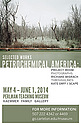 Selected Works. Petrochemical America: Project Room
