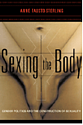 AFS book, Sexing the Body