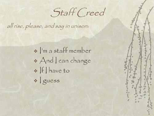 Staff Creed