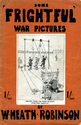 Some �Frightful� War Pictures