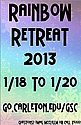 Rainbow Retreat 2013 Signage