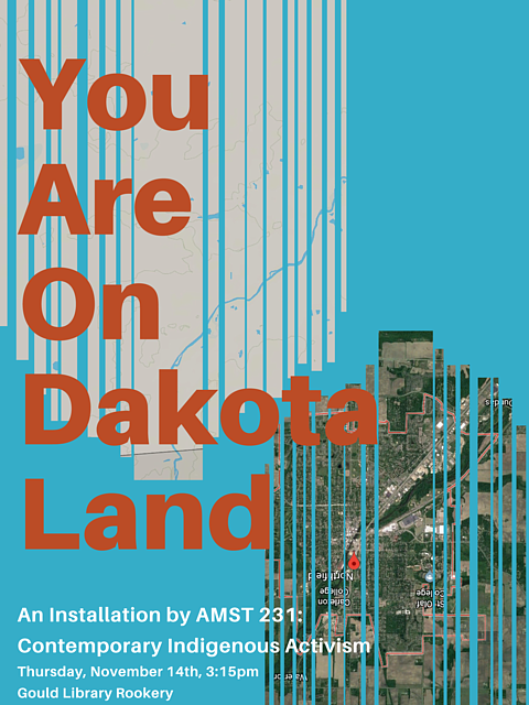 You are on Dakota land: Contemporary Indigenous Activism