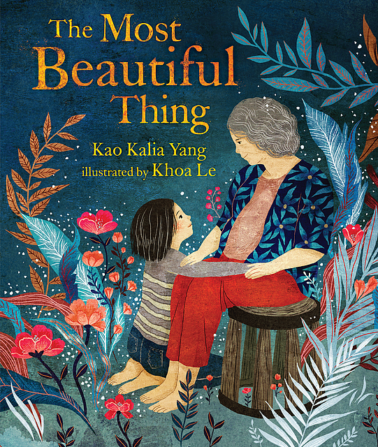 Kao Kalia Yang: The Most Beautiful Thing