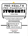 A representative from the University of Minnesota College of Pharmacy will be tabling.