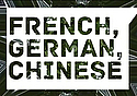 French, German, Chinese - Language Majors