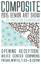 Opening Reception: COMPOSITE. 2015 Senior Art Show