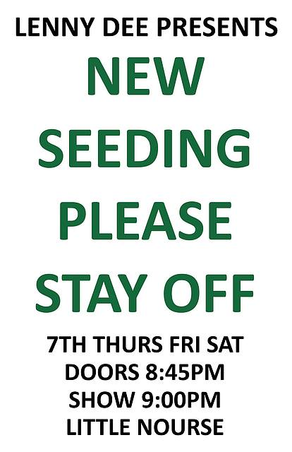 New Seeding Please Stay Off