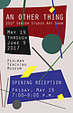 An Other Thing -- opening reception poster