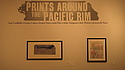 """Prints Around the Pacific Rim"" display"