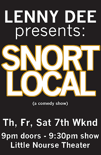 Lenny Dee: Snort Local