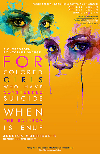 For Colored Girls Who Have Considered Suicide When The Rainbow Is Enuf Theater Dance Events Carleton College