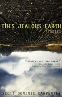 """This Jealous Earth"""