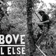 Above All Else, a documentary film by John Fiege '97