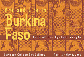 Art and Life in Burkina Faso, Land of Upright People