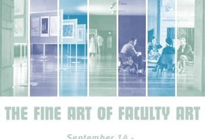 The Fine Art of Faculty Art
