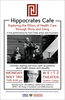 Hippocrates Cafe: Monday, May 14 in the Weitz Theater