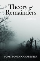 Theory Of Remainders by Scott Dominic Carpenter
