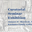 Curatorial Seminar Exhibition 2021