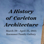 History of Carleton Architecture