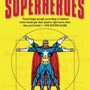 "Cover art for the book, ""The Physics of Superheroes."""