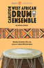 West African Drum Ensemble Fall 2019