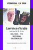 IFF presents Lawrence of Arabia on Monday, October 22 at 7pm in Weitz Cinema