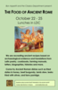 Poster for Ancient Food lunches, Oct 22-25, in LDC