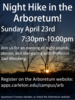 Join the Arboretum for a Night Hike April 23rd!