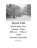 Sayles Café hours over winter break.
