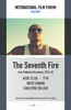 IFF presents The Seventh Fire on 10/8 at 8pm in the Weitz Cinema