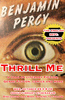 Ben Percy Thrill Me
