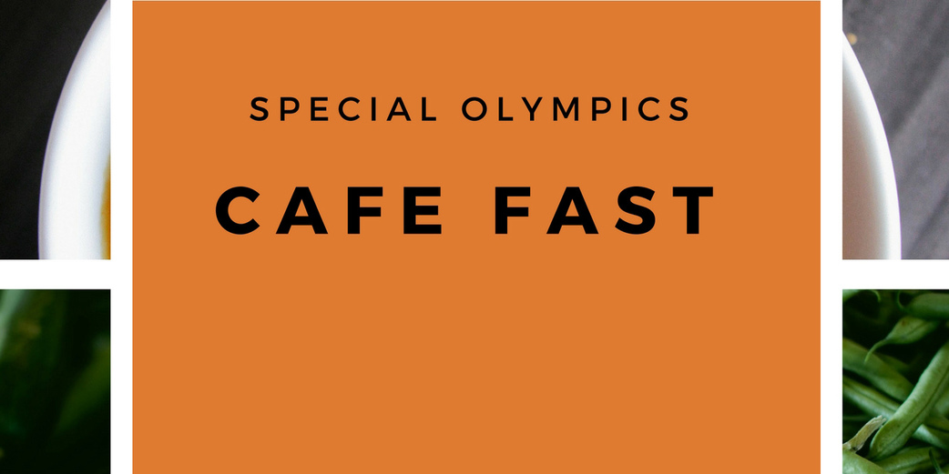 Special Olympics Cafe Fast