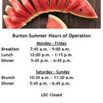 Burton Dining Hall Summer Hours: July 8 - September 5