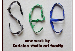 SEE: Carleton Studio Art Faculty show