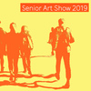 In Stride: The 2019 Senior Art Show