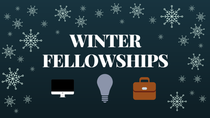 Apply for Winter Fellowships!