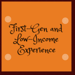 First-Generation Low-Income Experience