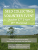 Poster for October 17, 2019 Seed Collecting Volunteer event.