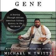 "The cover of the book ""The Cooking Gene,"" by Michael W. Twitty."