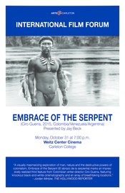 IFF presents Embrace of the Serpent on 10/31 at 7:00 pm