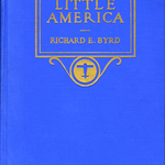 Little America, Richard E. Byrd