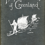 The First Crossing of Greenland, Fridtjof Nansen