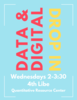 Data and Digital Drop-In