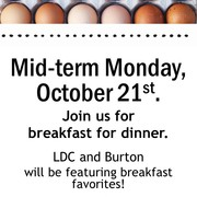 Dining halls are featuring breakfast favorites for dinner.