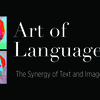 Art of Language: The Synergy of Text and Image