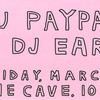 DJ PayPal and DJ Earl Poster.