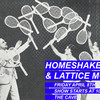 Homeshake and Lattice Moore Poster
