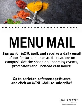 Sign up for Menu Mail and receive a daily email of our featured menus.